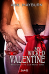 My Wicked Valentine (Club Wicked, #1)