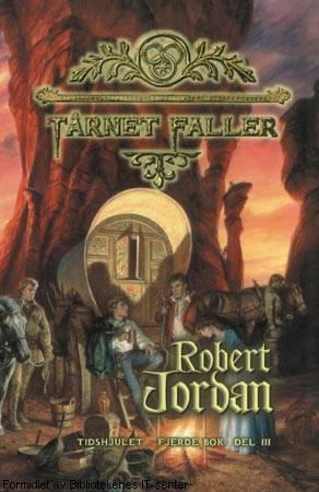 Tårnet faller: Fjerde bok, del III (Tidshjulet, #4)