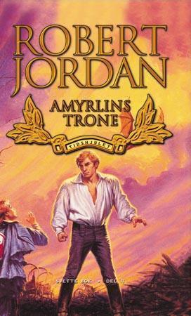 Amyrlins trone: Sjette bok, del II (Tidshjulet, #6)