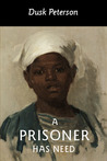 A Prisoner Has Need (Eternal Dungeon, #2.3)