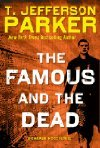 The Famous and the Dead (Charlie Hood, #6)