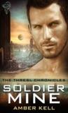 Soldier Mine (Thresl Chronicles, #1)