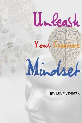 Unleash Your Creative Mindset