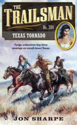 Texas Tornado (The Trailsman #380)