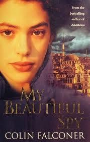 My Beautiful Spy by Colin Falconer