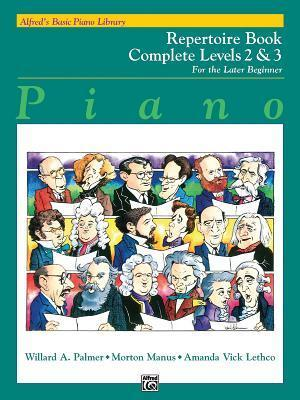 Alfred's Basic Piano Library Repertoire Complete, Bk 2 & 3: For the Later Beginner