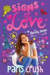 Signs of Love: Paris Crush