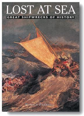 Lost at Sea: Great Shipwrecks of History (Journeys Into the Past)