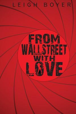 From Wall Street with Love: Be Careful of What You Wish for