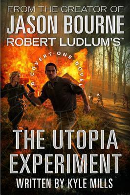 The Utopia Experiment (Covert-One, #10)