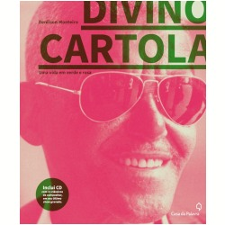 Divino Cartola: uma vida em verde e rosa