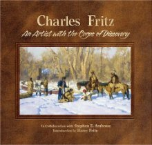 Charles Fritz : an artist with the Corps of Discovery
