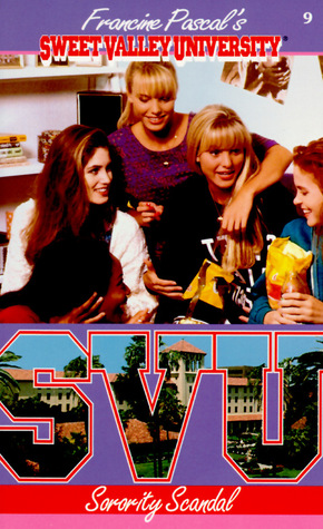 Sorority Scandal (Sweet Valley University, #9)