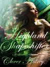 Highland Shapeshifter (Highland Sorcery #3)