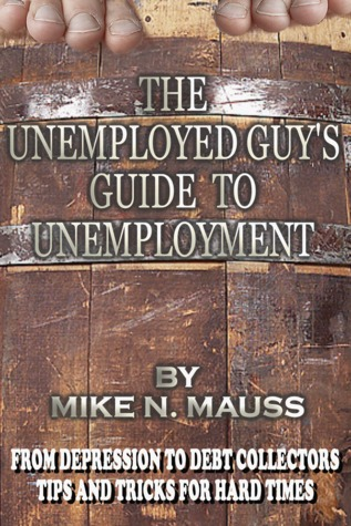the-unemployed-guy-s-guide-to-unemployment