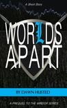 Worlds Apart (Windor, #0)