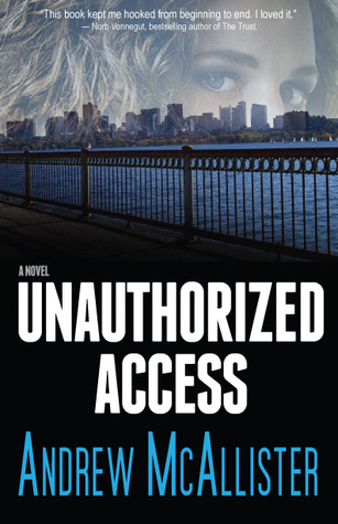 Ebook Unauthorized Access by Andrew McAllister read!