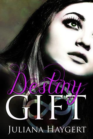 Destiny Gift (Everlast, #1)