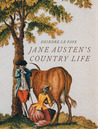 Jane Austen's Country Life