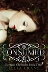 Consumed (Keegan's Chronicles, #3)