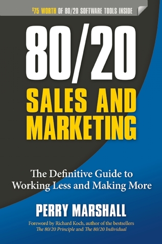 8020 sales and marketing the definitive guide to working less and 17214272 fandeluxe Images