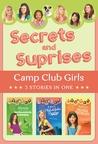 Secrets and Surprises (Camp Club Girls, #4-6)