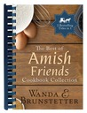 The Best of Amish Friends Cookbook Collection by Wanda E. Brunstetter