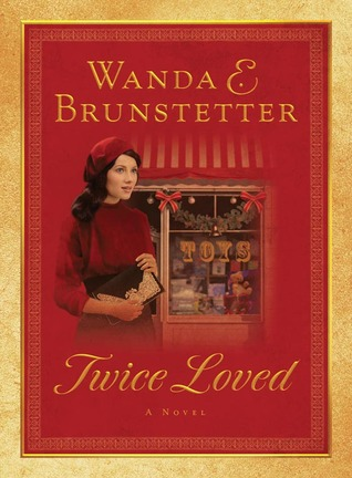 Twice Loved By Wanda E Brunstetter