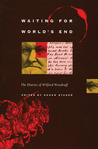 Waiting for World's End: The Diaries of Wilford Woodruff