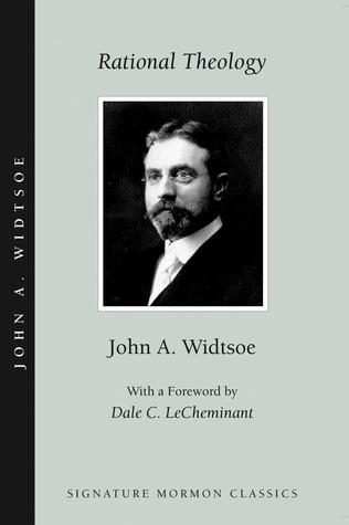 Rational Theology by John A. Widtsoe