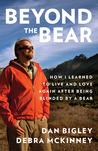 Beyond the Bear by Dan Bigley