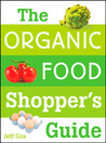 The Organic Food Shopper's Guide