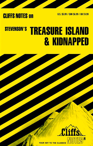 Cliffs Notes on Stevenson s Treasure Island and Kidnapped