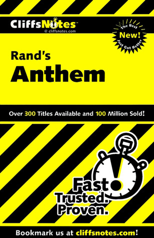 Rand's Anthem (Cliffs Notes)