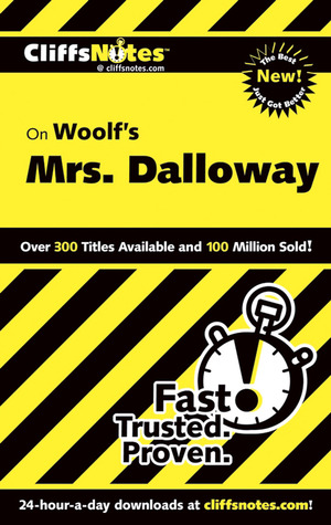 Cliffs Notes on Woolf's Mrs. Dalloway