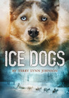 Ice Dogs by Terry Lynn Johnson