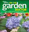 Ask the Garden Doctor: 1,200 Cures for Common Garden Problems (Better Homes and Gardens)