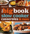 Betty Crocker The Big Book of Slow Cooker, Casseroles  More by Betty Crocker