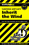 Cliffs Notes on Lawrence and Lee's Inherit the Wind