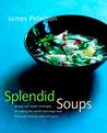 Splendid Soups by James Peterson