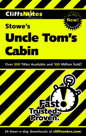 Stowe's Uncle Tom's Cabin (CliffsNotes)