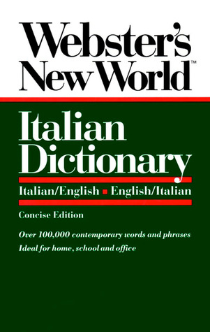 Webster's New World Italian Dictionary, Concise Edition by Anonymous
