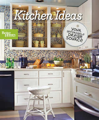 Kitchen Ideas: The Affordable Dream Book