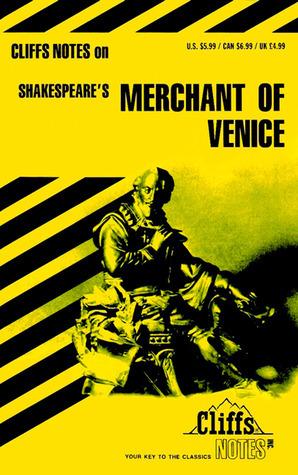 Cliffs Notes on Shakespeare's Merchant of Venice