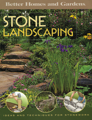Stone Landscaping: Ideas and Techniques for Stonework