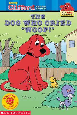 "The Dog Who Cried ""woof!"" by Bob Barkly"