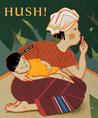 Hush! A Thai Lullaby