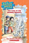 The Case of the Mummy Mystery (Jigsaw Jones, #6)