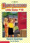 Karen's Good-bye (Baby-Sitters Little Sister, #19)