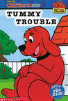 Clifford the Big Red Dog:Tummy Trouble(Big Red Reader Series)
